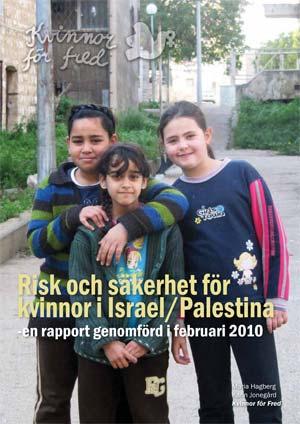 Risk och säkerhet för kvinnor i Israel-Palestina, 2011