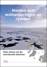 Norden och militariseringen av rymden